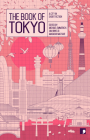The Book of Tokyo: A City in Short Fiction (Reading the City) Cover Image