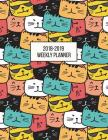 2018-2019 Weekly Planner: Illustrated Cats Aug 2018 - July 2019 Weekly View to Do Lists, Goal-Setting, Class Schedules + More Cover Image
