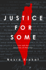 Justice for Some: Law and the Question of Palestine Cover Image