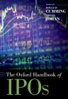 The Oxford Handbook of IPOs (Oxford Handbooks) Cover Image