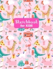 Sketchbook for Kids: Unicorn Large Sketch Book for Drawing, Writing, Painting, Sketching, Doodling and Activity Book- Birthday and Christma Cover Image