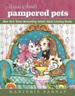 Marjorie Sarnat's Pampered Pets: New York Times Bestselling Artists' Adult Coloring Books Cover Image