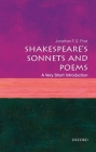 Shakespeare's Sonnets and Poems: A Very Short Introduction (Very Short Introductions) Cover Image
