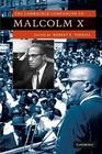 The Cambridge Companion to Malcolm X (Cambridge Companions to American Studies) Cover Image