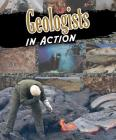 Geologists in Action (Scientists in Action) Cover Image