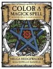 Color a Magick Spell: 26 Picture Spells to Color & Manifest Cover Image