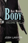 Boy Meets Body: Volume 1 Cover Image