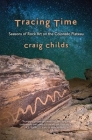 Tracing Time: Seasons of Rock Art on the Colorado Plateau Cover Image