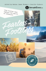 Fearless Footsteps: True Stories That Capture the Spirit of Adventure Cover Image