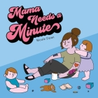 Mama Needs a Minute Cover Image