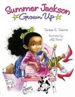 Summer Jackson: Grown Up Cover Image