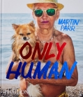 Only Human: Photographs by Martin Parr Cover Image