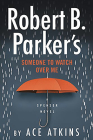 Robert B. Parker's Someone to Watch Over Me Cover Image