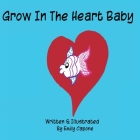 Grow In The Heart Baby Cover Image