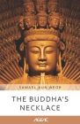 The Buddha's Necklace (AGEAC): Black and White Edition Cover Image
