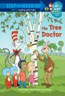 The Tree Doctor (Dr. Seuss/Cat in the Hat) Cover Image