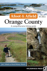Afoot and Afield: Orange County: A Comprehensive Hiking Guide (Afoot & Afield) Cover Image