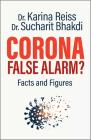 Corona, False Alarm?: Facts and Figures Cover Image