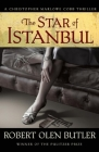 The Star of Istanbul (Christopher Marlowe Cobb Thriller) Cover Image