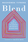 Blend: The Secret to Co-Parenting and Creating a Balanced Family Cover Image
