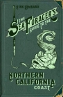 Sea Forager's Guide to the Northern California Coast Cover Image