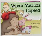 When Marion Copied:: Learning about Plagiarism Cover Image