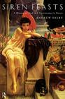 Siren Feasts: A History of Food and Gastronomy in Greece Cover Image