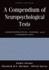 A Compendium of Neuropsychological Tests: Administration, Norms, and Commentary Cover Image