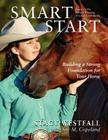 Smart Start: Building a Strong Foundation for Your Horse Cover Image