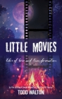 Little Movies: tales of love and transformation Cover Image