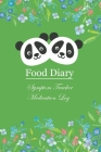 Food Diary and Symptom Log: Panda, Daily Food Intake Journal, Symptom Tracker & Medication Log: 6x9 Inches, 101 Pages Cover Image