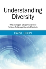 Understanding Diversity: What Managers & Supervisors Need To Know To Manage Diversity Effectively Cover Image