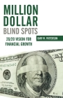 Million-Dollar Blind Spots: 20/20 Vision for Financial Growth Cover Image