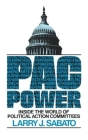 Pac Power: Inside the World of Political Action Committees Cover Image