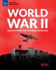 World War II: From the Rise of the Nazi Party to the Dropping of the Atomic Bomb (Inquire & Investigate) Cover Image