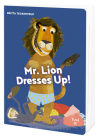 Mr. Lion Dresses Up! Cover Image