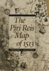 The Piri Reis Map of 1513 Cover Image