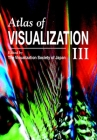 Atlas of Visualization, Volume III Cover Image