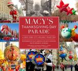 Macy's Thanksgiving Day Parade: A New York City Holiday Tradition Cover Image