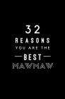 32 Reasons You Are The Best Mawmaw: Fill In Prompted Memory Book Cover Image