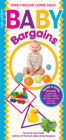 Baby Bargains: Secrets to Saving 20% to 50% on Baby Cribs, Car Seats, Strollers, High Chairs and Much, Much More! 2017 Update! Cover Image