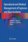 Operational and Medical Management of Explosive and Blast Incidents Cover Image