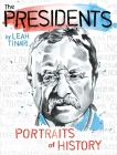 The Presidents: Portraits of History Cover Image
