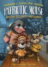 Patriotic Mouse: Boston Tea Party Participant (Maximilian P. Mouse #1) Cover Image