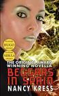 Beggars in Spain: The Original Hugo & Nebula Winning Novella Cover Image