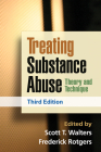 Treating Substance Abuse, Third Edition: Theory and Technique Cover Image