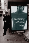 Becoming a Visible Man Cover Image