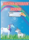 Unicorn Notebook Journal: Magical unicorn journal for kidsSpace for Drawing and Writing with more Unicorns insideAmazing Notebook for Girls, Tee Cover Image