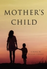 Mother's Child Cover Image