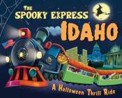 The Spooky Express Idaho Cover Image